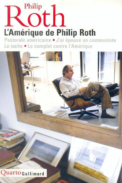 L-AMERIQUE DE PHILIP ROTH